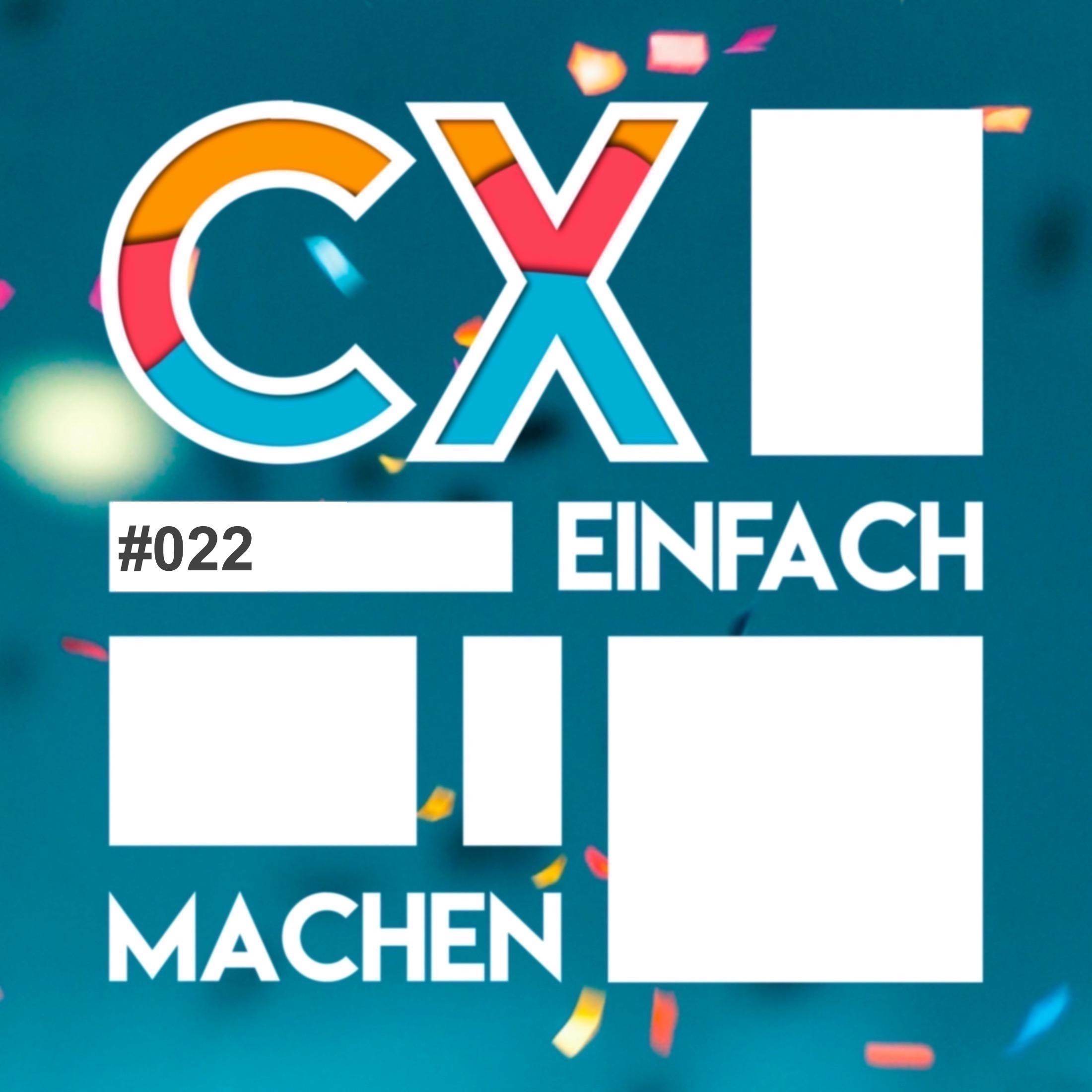 #022 – Wie baue ich eine CX Abteilung auf?